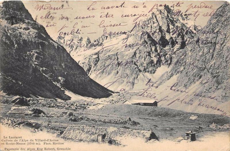 Carte postale ancienne Le Lautaret Villard D'Arene Roche Meane (dos non divisé) à Roche