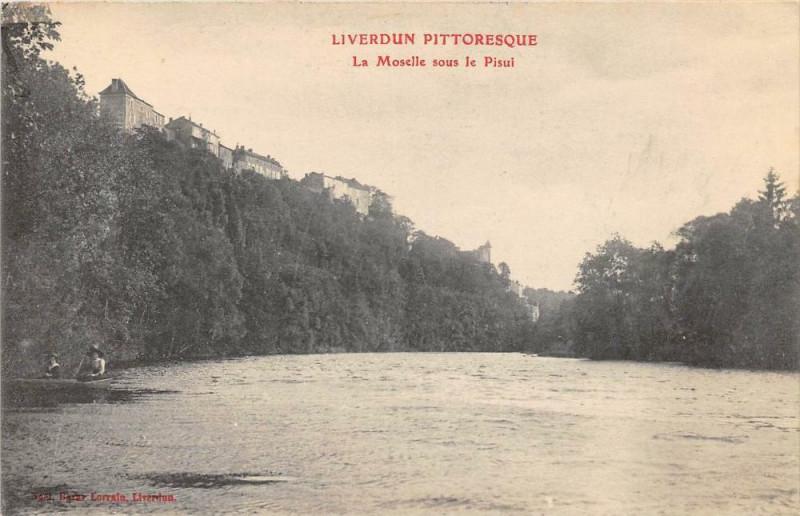 Carte postale ancienne Liverdun La Moselle Sous Le Pisui à Liverdun