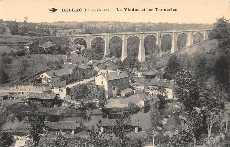 Carte postale ancienne Bellac Le Viaduc Et Les Tanneries à Bellac
