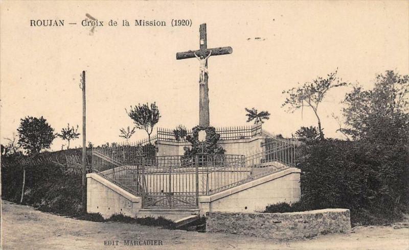Carte postale ancienne Roujan Croix De La Mission à Roujan