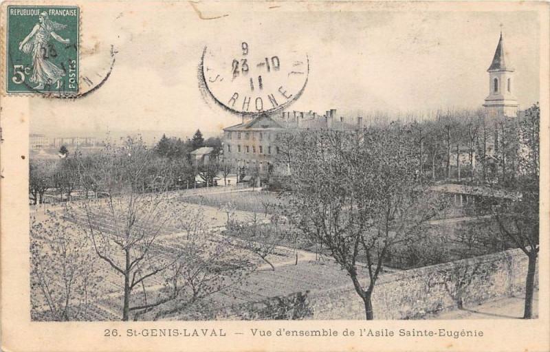Carte postale ancienne Saint Genis Laval Vue D'Ensembele De L'AsileSainte-Eugenie à Saint-Genis-Laval