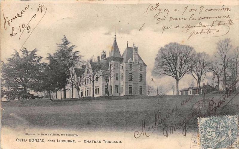 Carte postale ancienne Bonzac Chateau Traincaud à Bonzac