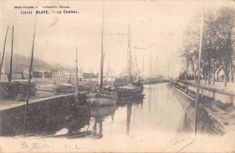 Carte postale ancienne Blaye Le Chenal à Blaye