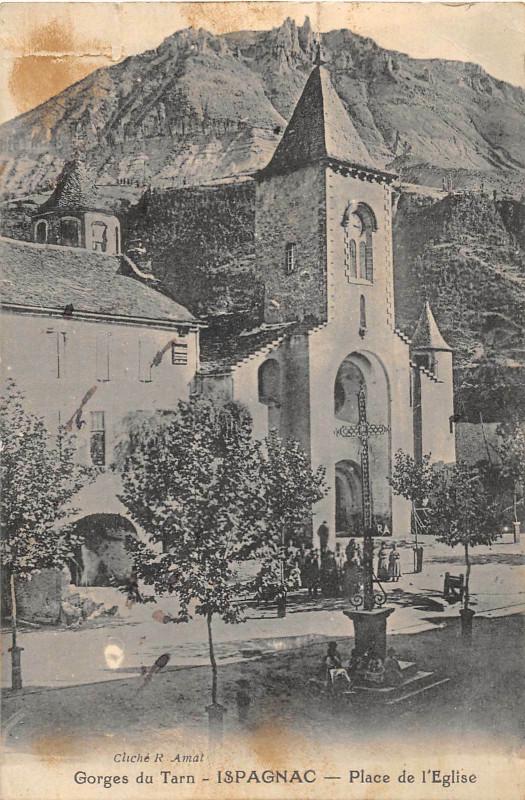 Carte postale ancienne Ispagnac Place De L'Eglise à Ispagnac
