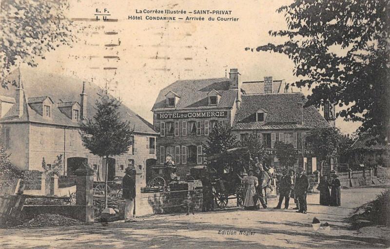 Carte postale ancienne Saint Privat Hotel Condamine Arrivee Du Courrier à Saint-Privat