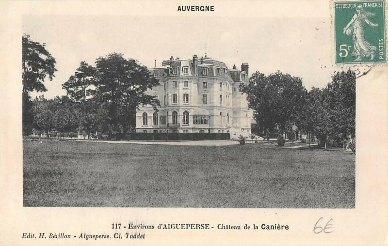 Carte postale ancienne Env.aigueperse Chateau De La Caniere à Aigueperse