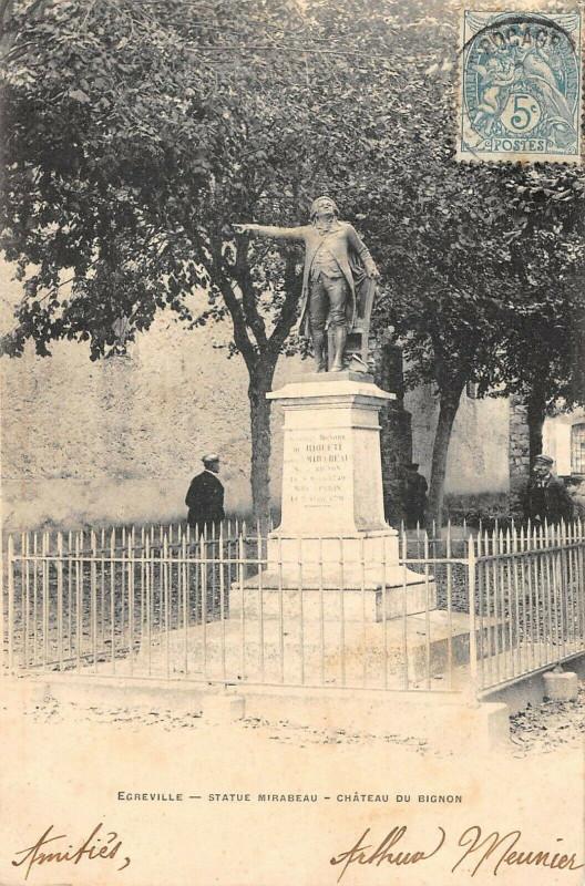 Carte postale ancienne Egreville Statue Mirabeau Chateau Du Bignon à Égreville