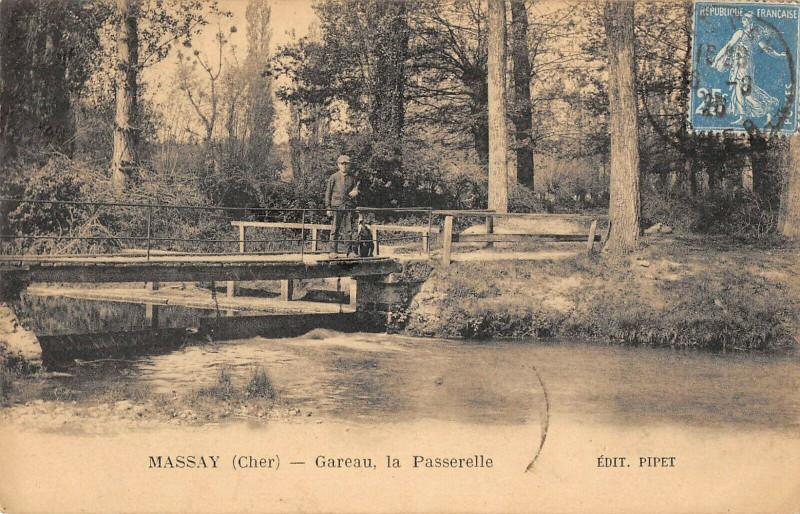 Carte postale ancienne Massay Gareau La Passerelle à Massay