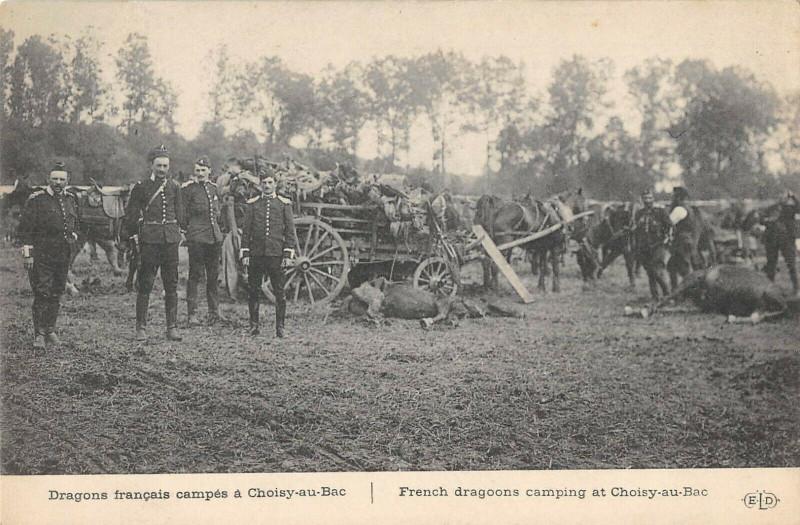 Carte postale ancienne Dragons Francais Campes A Choisy Au Bac à Choisy-au-Bac