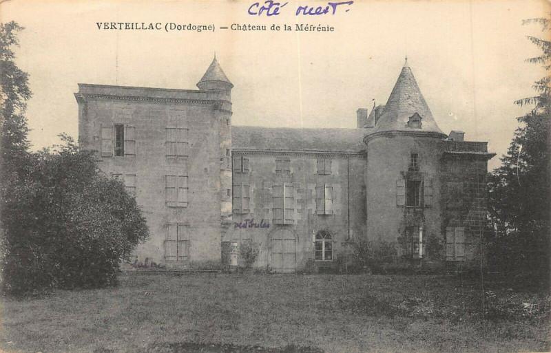 Carte postale ancienne Verteillac Chateau De La Mefrenie à Verteillac