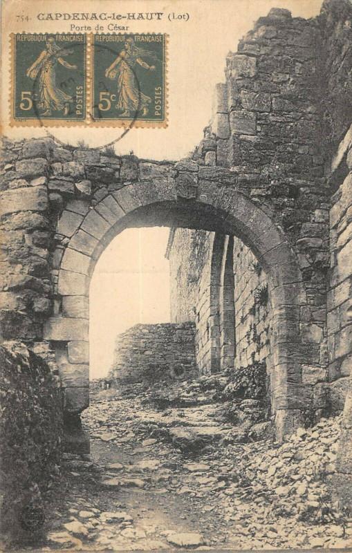 Carte postale ancienne Capdenac Le Haut Porte De Cesar à Capdenac