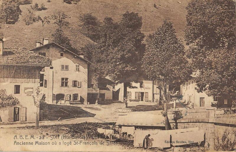 Carte postale ancienne Sixt Ancienne Maison Ou A Loge St Francois De Sales à Sales