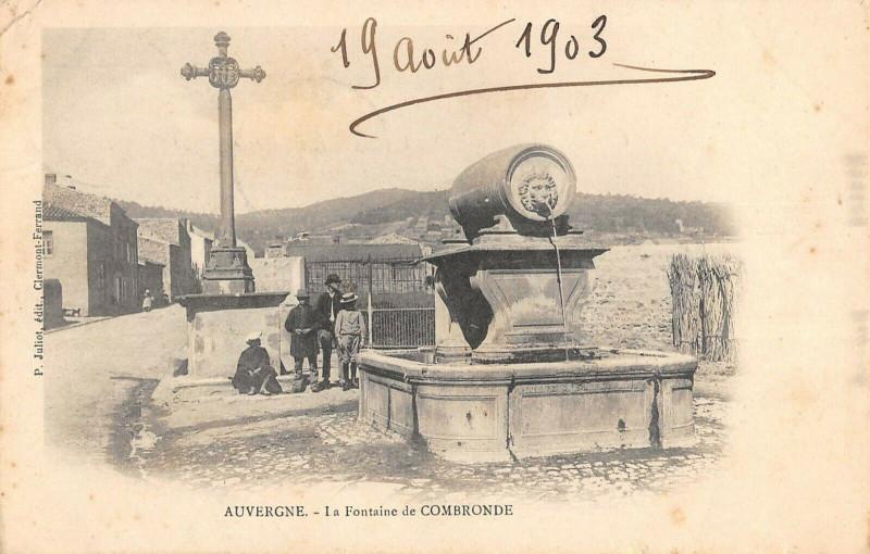 Carte postale ancienne Auvergne La Fontaine De Combronde à Combronde