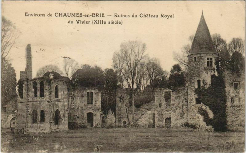 Carte postale ancienne Env. de Chaumes-en-Brie - Ruines du Chateau Royal du Vivier à Chaumes-en-Brie