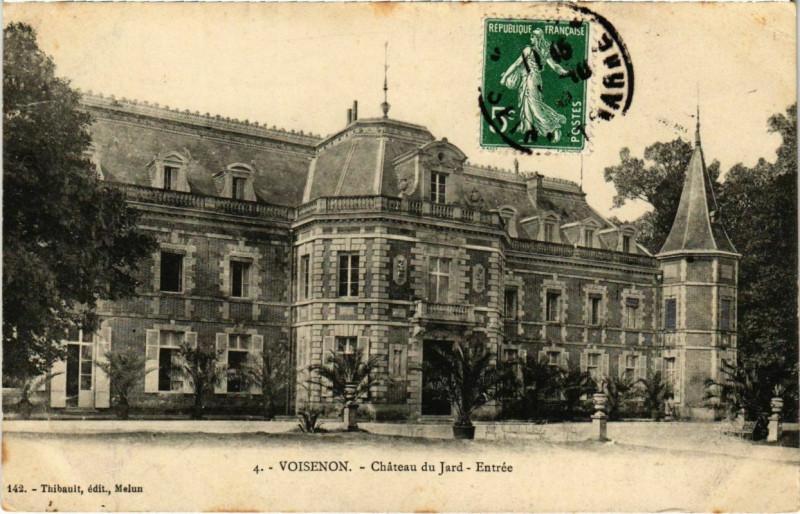 Carte postale ancienne Voisenon - Chateau du Jard - Entree  à Voisenon
