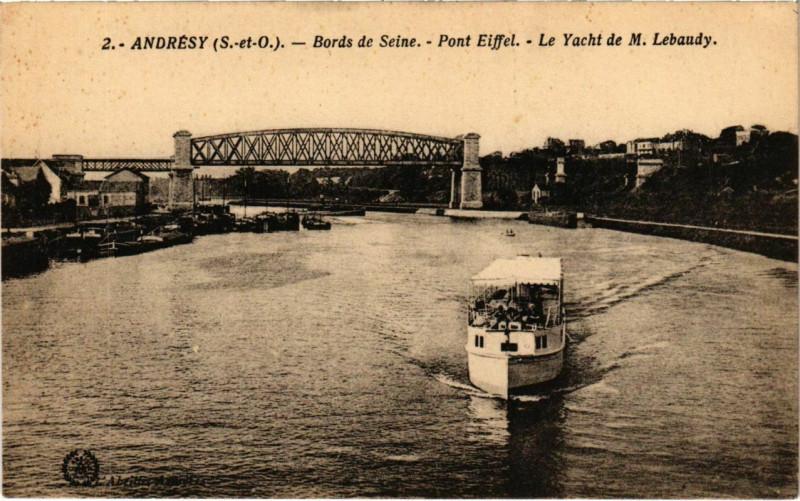 Carte postale ancienne Andresy - Bords de Seine - Pont Eiffel - Le Yacht de M.Lebaudy à Andrésy