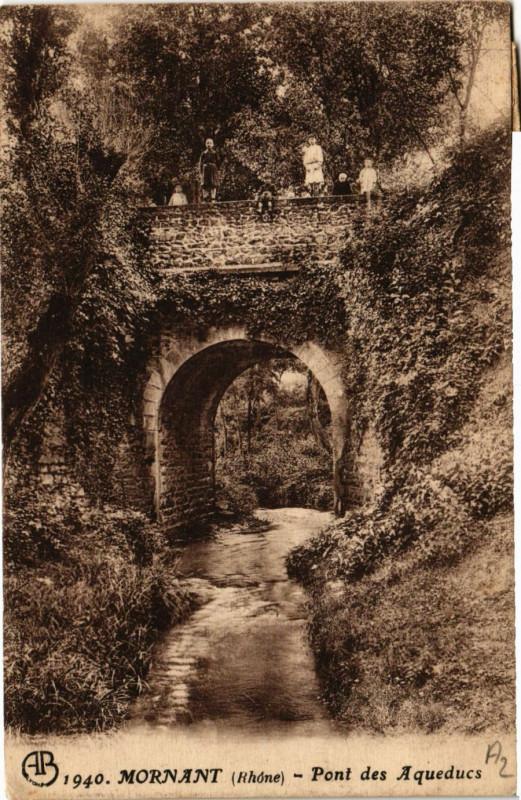 Carte postale ancienne Mornant - Pont des Aqueducs à Mornant
