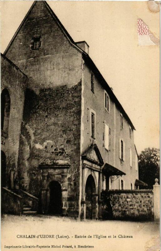 Carte postale ancienne Chalain-d'Uzore - Entree de l'Eglise et le Chateau France à Chalain-d'Uzore