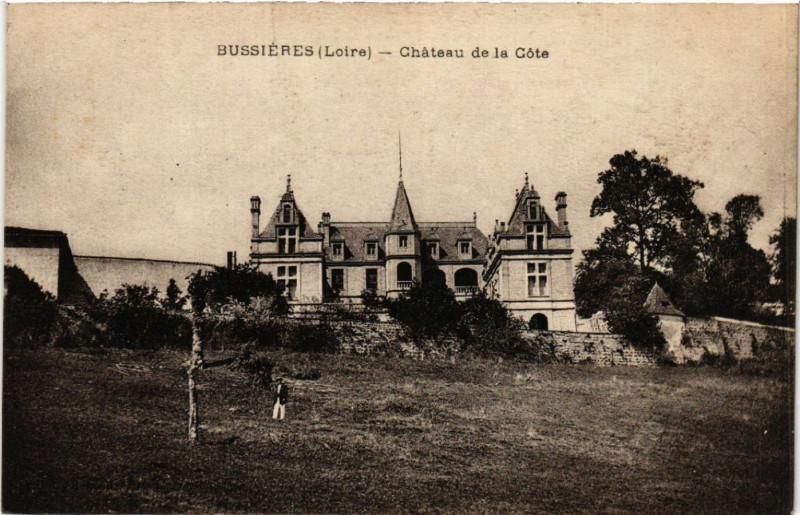 Carte postale ancienne Bussieres - Chateau de la Cote à Bussières