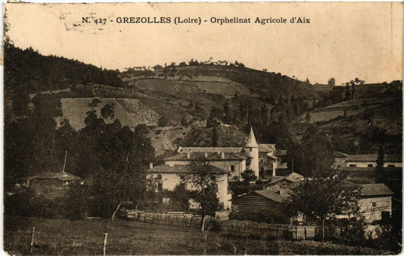 Carte postale ancienne Grezolles - Orphelinat Agricole d'Aix à Grézolles