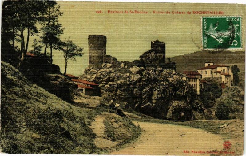Carte postale ancienne Environs de Saint-Etienne-Ruines du Chateau de Rochetaillee à Roche
