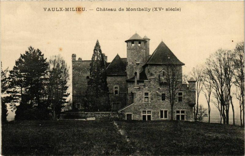 Carte postale ancienne Vaulx-Milieu - Chateau de Montbally France à Vaulx-Milieu