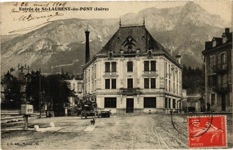 Carte postale ancienne Entrée de Saint-Laurent-du-Pont - à Saint-Laurent-du-Pont