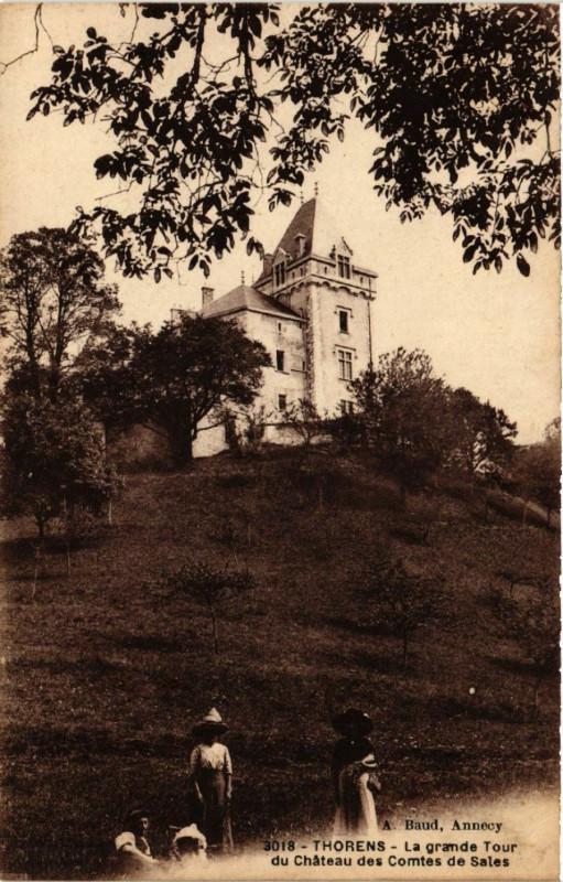 Carte postale ancienne Thorens - La grande Tour du Chateau des Comtes de Sales à Sales