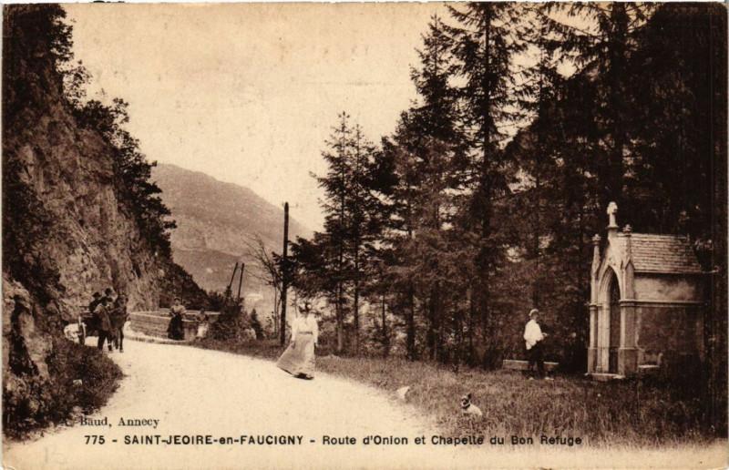 Carte postale ancienne St-Jeoire-en-Faucigny - Route d'Onion et Chapelle du Bon à Faucigny