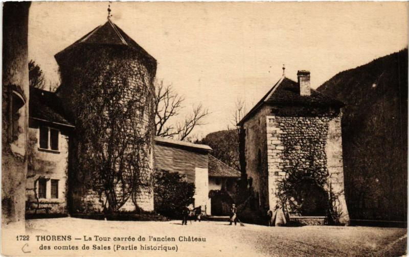 Carte postale ancienne Thorens - La Tour carrere de l'ancien Chateau des comtes de Sales à Sales