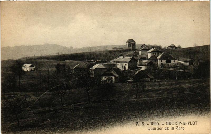 Carte postale ancienne Groisy-le-Plot - Quartier de la Gare à Groisy