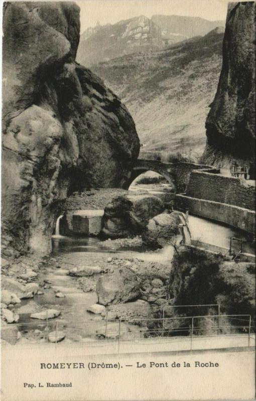 Carte postale ancienne Romeyer Le Pont de la Roche France à Romeyer