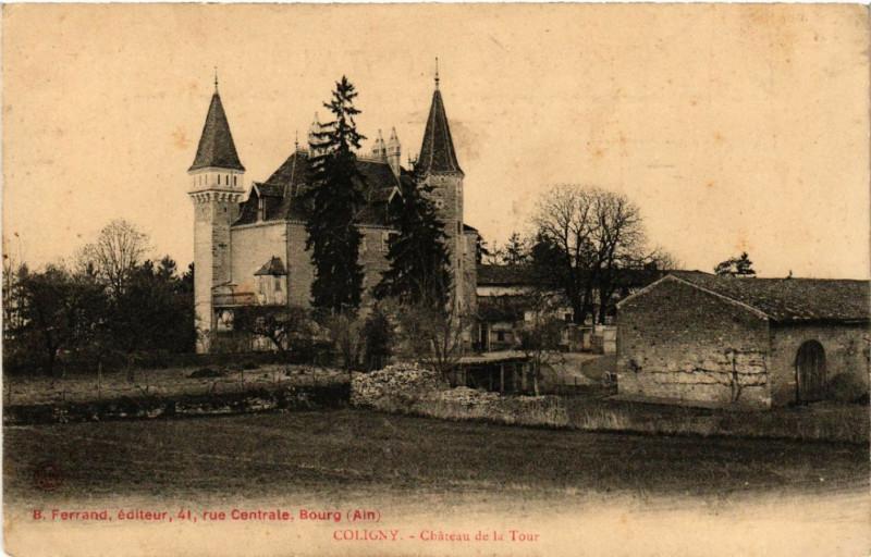 Carte postale ancienne Coligny Chateau de la Tour à Coligny