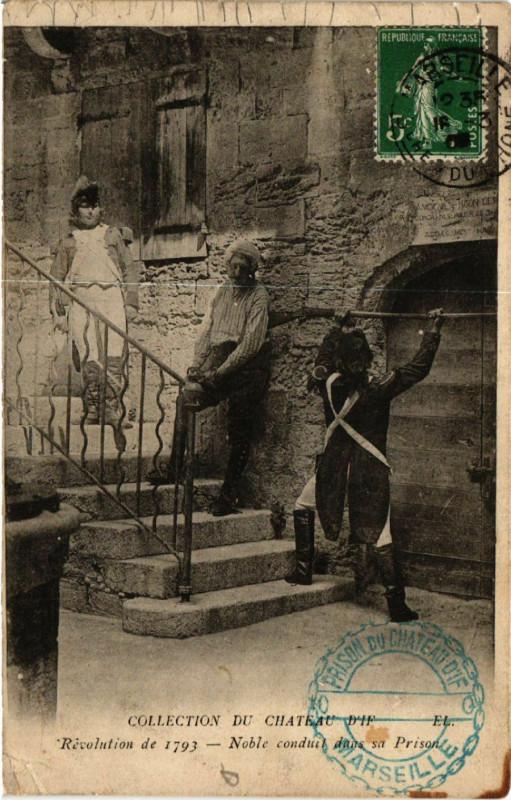 Carte postale ancienne Collection du Chateau d'If.Noble conduit dans sa Prison.
