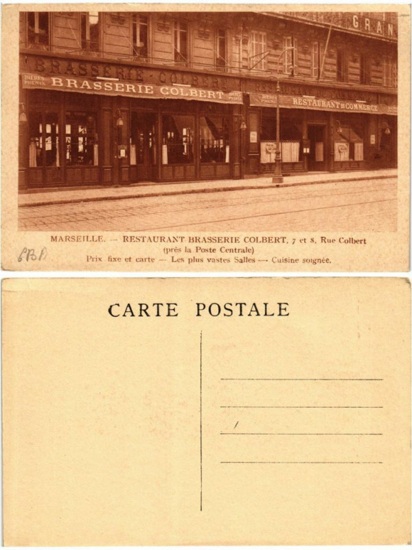 Carte postale ancienne Marseille Restaurant Brasserie Colbert 7 et 8 Rue Colbert à Marseille