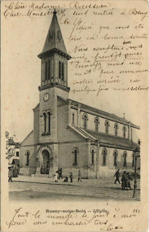 Carte postale ancienne Rosny-sous-Bois - L'Eglise à Rosny-sous-Bois