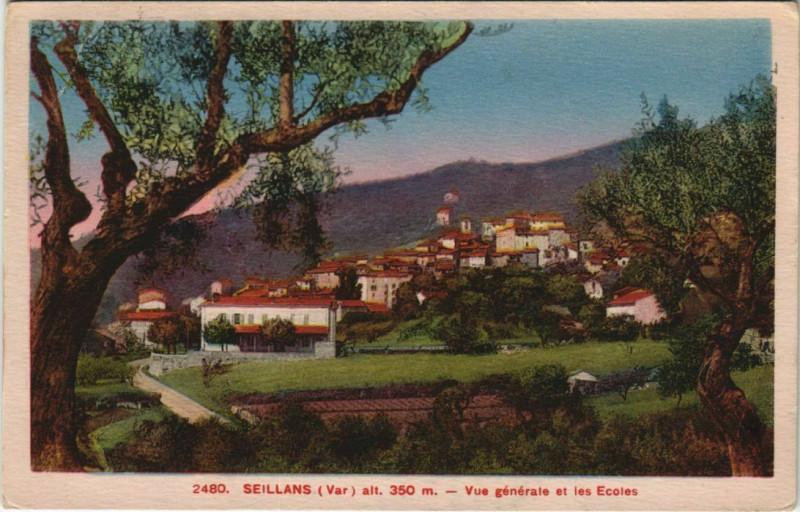 Carte postale ancienne Seillans Vue Generale et les Ecoles à Seillans