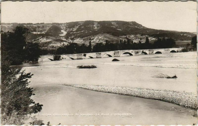 Carte postale ancienne Aiguines Les Gorges Pittoresques du Verdon - Le Pont d'Aiguines à Aiguines