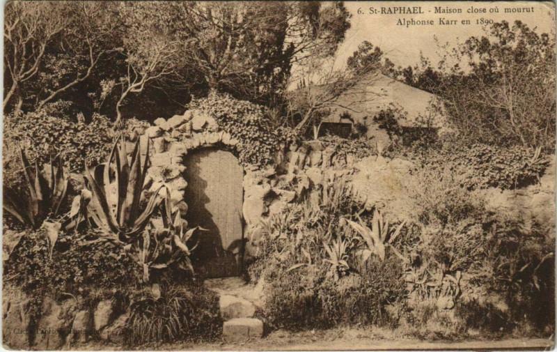 Carte postale ancienne Saint Raphael Maison close ou mourut Alphonse Karr France