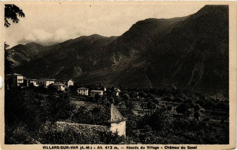 Carte postale ancienne Villars-sur-Var Abords du Village - Chateau du Savel à Villars-sur-Var