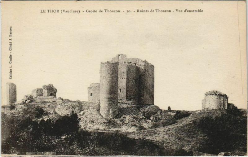 Carte postale ancienne Le Thor Grotte de Thouzon - Ruines de Thouzon - Vue d'Ensemble au Thor