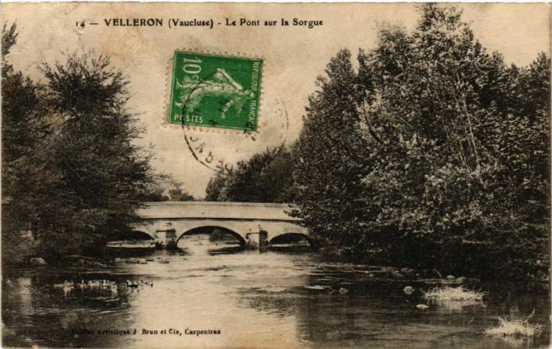 Carte postale ancienne Velleron - Le Pont sur la Sorgue à Velleron