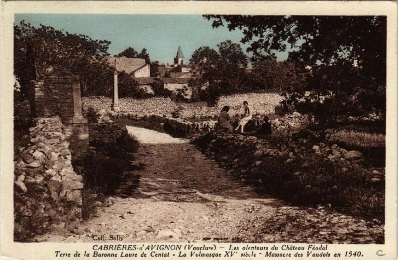 Carte postale ancienne Cabrieres d'Avignon - Les aéentours du Chateau Feodal à Cabrières-d'Avignon