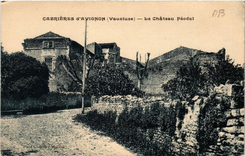 Carte postale ancienne Cabrieres d'Avignon - Le Chateau Feodal à Cabrières-d'Avignon