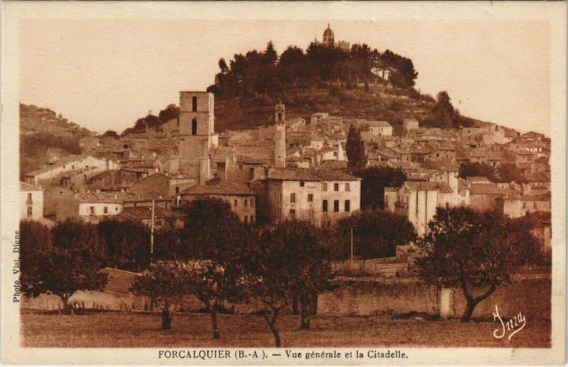 Carte postale ancienne Forcalquier - Vue générale et la Citadelle à Forcalquier
