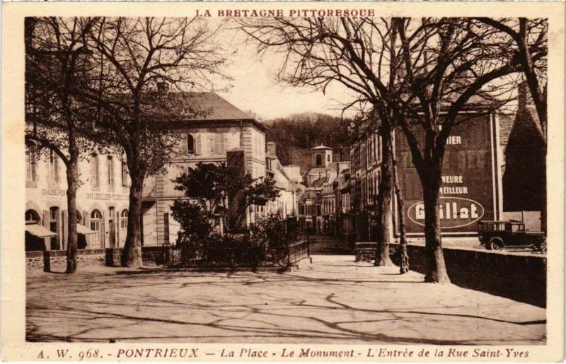Carte postale ancienne Pontrieux - La Place - Le monument - L'Entrée de la Rue St-Yves à Pontrieux