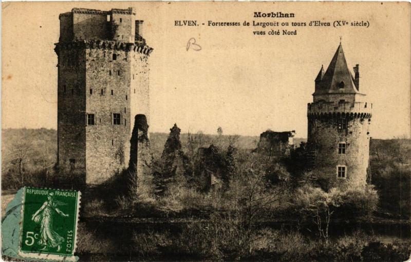 Carte postale ancienne Morbihan - Elven - Forteresse de Largouet ou tours d'Elven (Xv s) à Elven