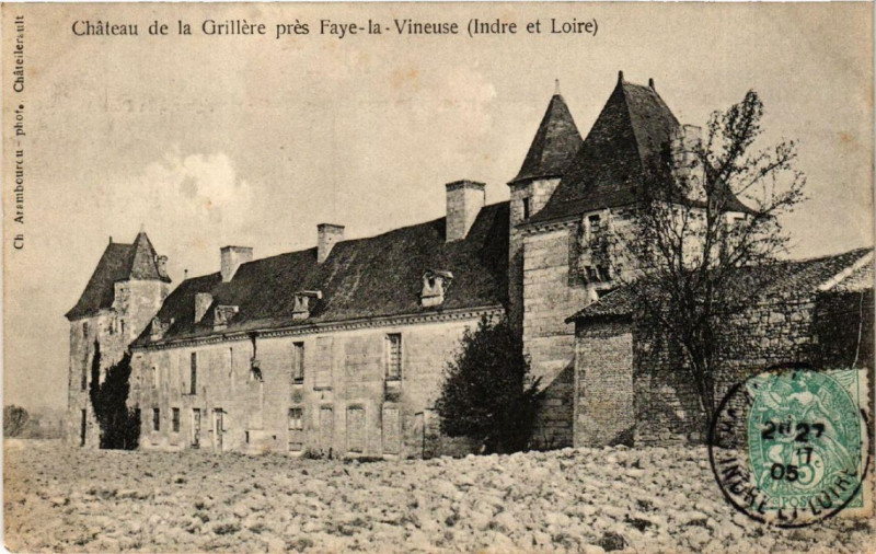 Carte postale ancienne Faye-la-Vineuse Chateau de la Grillere à Faye-la-Vineuse