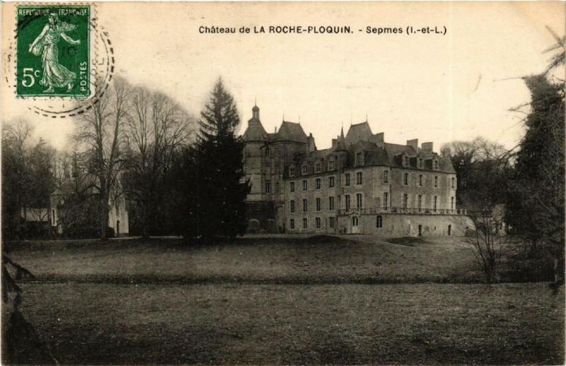 Carte postale ancienne Sepmes Chateau de la Roche-Ploquin à Sepmes