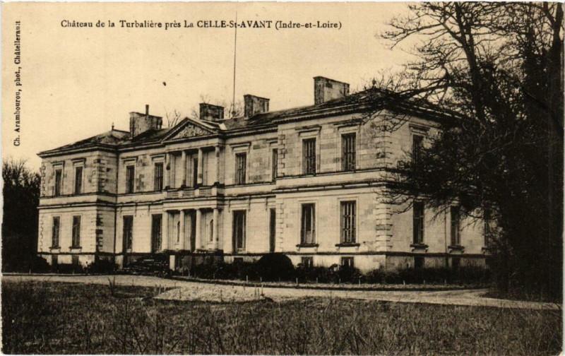 Carte postale ancienne La Celle-Saint-Avant Chateau de la Turbaliere à La Celle-Saint-Avant